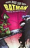 Batman: Through the Looking Glass, Bruce Johns, 1401225535