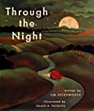 Through the Night, Jim Aylesworth, 0689806426
