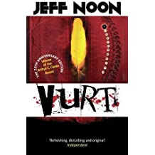 Vurt by Noon, Jeff (2013) Hardcover