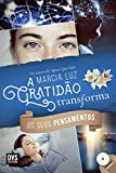 capa de A Gratidão Transforma os Seus Pensamentos