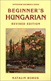 Beginner's Hungarian (Hippocrene Beginner's Series)