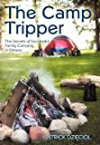 The Camp Tripper, Patrick Dzieciol, 1450226272