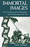 Immortal Images, Tedd Thomey, 1557508070