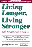 Living Longer, Living Stronger, Normal Wall, 0963968319