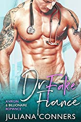 Dr. Fake Fiance: A Virgin & Billionaire Romance
