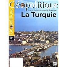 Revue Géopolitique, no 69: Turquie (La)