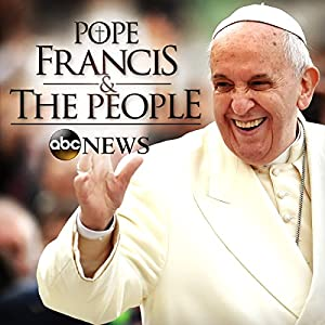 Perspective: Pope Francis & The People Speech
