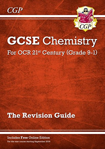 !B.e.s.t New Grade 9-1 GCSE Chemistry: OCR 21st Century Revision Guide with Online Edition [E.P.U.B]