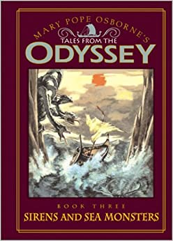 Odyssey #3: Sirens and Sea Monsters Tales from the Odyssey: Sirens ...