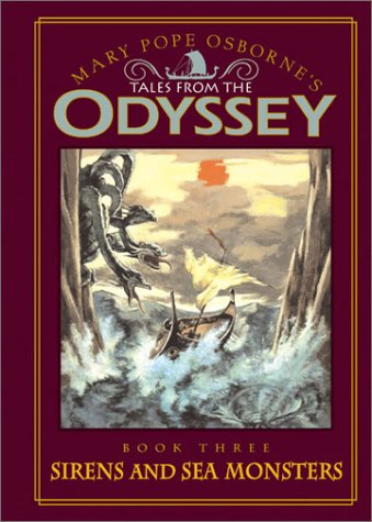 Odyssey #3: Sirens and Sea Monsters Tales from the Odyssey: Sirens and Sea Monsters - Book #3 ebook