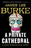 Book cover from A Private Cathedral: A Dave Robicheaux Novel by James Lee Burke