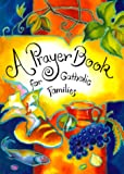 A Prayer Book for Catholic Families, Christopher Anderson, 0829415289