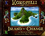 Kokopelli and the Island of Change, Michael Sterns, 061512724X