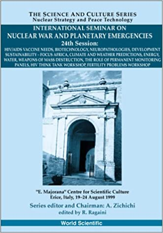 HIV/AIDS Vaccine Needs: Proceedings of the International Seminar on Nuclear War and Planetary Emergencies - 24th Session, Erice, Italy, 19-24 August ... Series: Nuclear Strategy and Peace Technology)