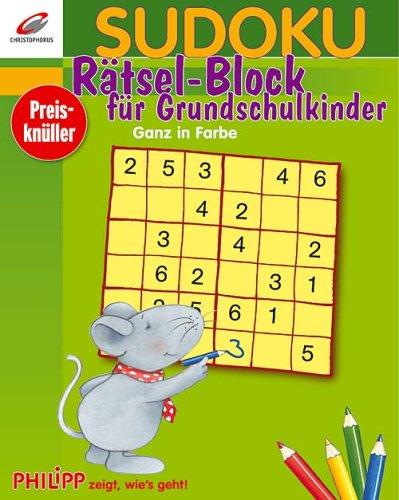 Sudoku Rätsel-Block für Grundschulkinder: Philipp zeigt wie's geht!