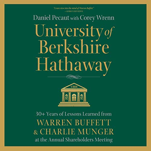 Pdf Memoirs University of Berkshire Hathaway: 30 Years of Lessons Learned from Warren Buffett & Charlie Munger at the Annual Shareholders Meeting