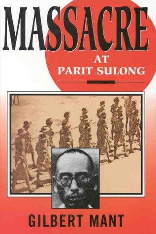Massacre at Parit Sulong - San Store Australian Jose