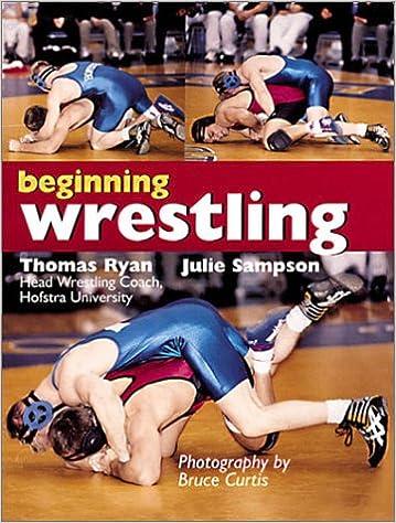 Beginning Wrestling: Thomas Ryan, Julie Sampson, Bruce