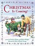 Christmas Is Coming!, Debra Ghigna and Charles Ghigna, 0881061131