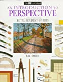 img - for An Introduction to Perspective (DK Art School) book / textbook / text book