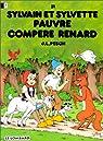 Sylvain et Sylvette, tome 31 : Pauvre compère renard par Pesch