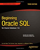 Beginning Oracle SQL: for Oracle Database 12c, 3rd Edition Front Cover