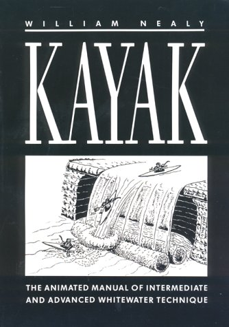 kayak-the-animated-manual-of-intermediate-and-advanced-whitewater-technique