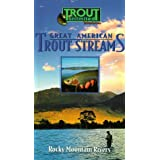Great American Trout Streams: Rocky Mountain River
