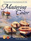 Mastering Color, Vicki McMurry, 1626540039