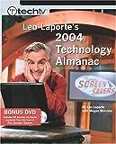 TechTV Leo Laporte's 2004 Technology Almanac, Leo Laporte and Megan Morrone, 0735714045