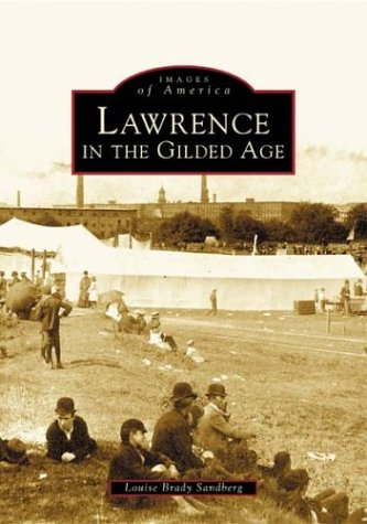 Lawrence in the Gilded Age (MA) (Images of America)
