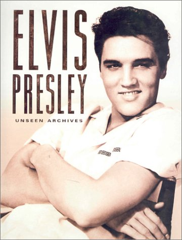 Download Elvis Presley (Unseen Archives) pdf