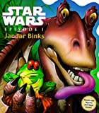 Jar Jar Binks, Kerry Milliron, 0375800115