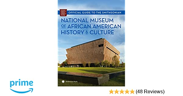 Official Guide To The Smithsonian National Museum Of African