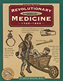 img - for Revolutionary Medicine (Illustrated Living History Series) book / textbook / text book