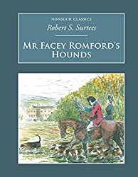 Mr Facey Romford's Hounds (Nonsuch Classics)