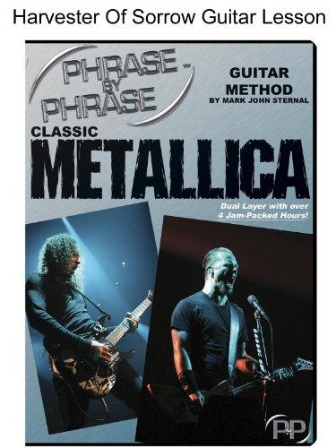 Phrase By Phrase Guitar Method: Classic Metallica Harvester Of Sorrow Lesson