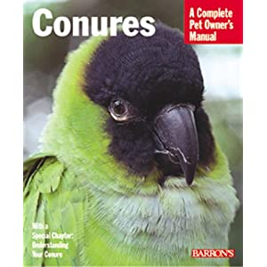 Conures (Barron's Complete Pet Owner's Manuals) 1