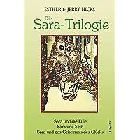 Die Sara-Trilogie. 3 Bücher in einem Band: Sara und die Eule - Sara und Seth - Sara und das Geheimnis des Glücks
