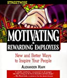 img - for Streetwise Motivating & Rewarding Employees book / textbook / text book