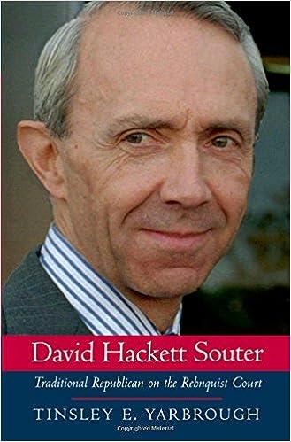 David Hackett Souter: Traditional Republican On The Rehnquist Court
