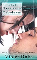 Love, Tussles, and Takedowns: Lia & Hudson (Cactus Creek Book 3)