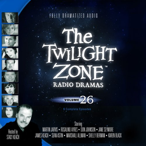 The Twilight Zone Radio Dramas, Volume 26 Audiobook [Free Download by Trial] thumbnail