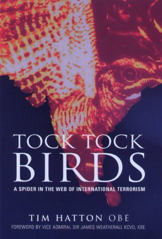Download TOCK TOCK BIRDS: A SPIDER IN THE WEB OF INTERNATIONAL TERRORISM. pdf epub