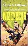 Wizenbeak, Alexis A. Gilliland, 0345361164