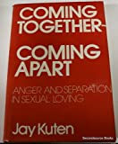 Coming Together, Coming Apart, Jay Kuten, 002567000X