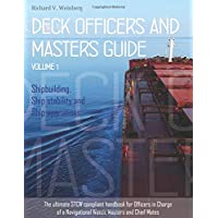 Deck Officers and Masters guide - Volume 1: Shipbuilding, Ship stability and Ship operations