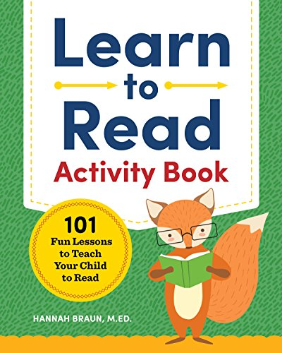 Learn to Read Activity Book: 101 Fun Lessons to Teach Your Child to Read cover