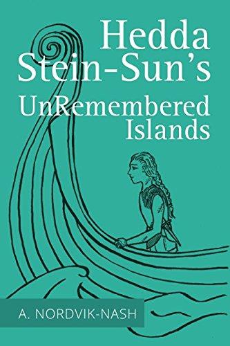 Hedda Stein-Sun's UnRemembered Islands