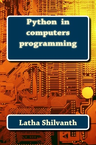 Python  in computers programming by CreateSpace Independent Publishing Platform